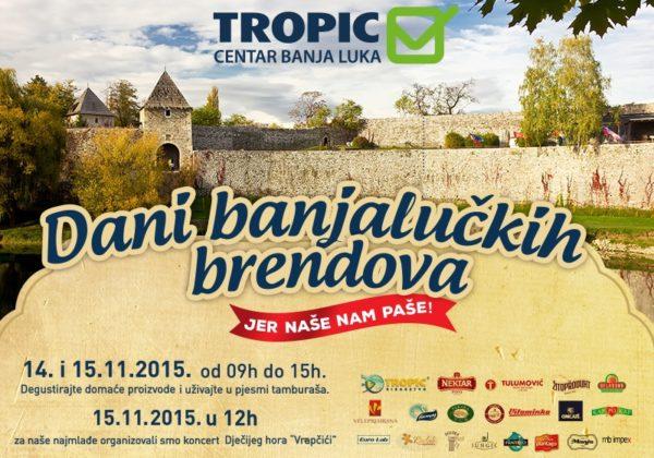 Dani banjalučkih brendova u banjalučkom Tropic Centru