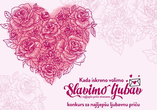 Slavimo ljubav – konkurs za najljepšu ljubavnu priču