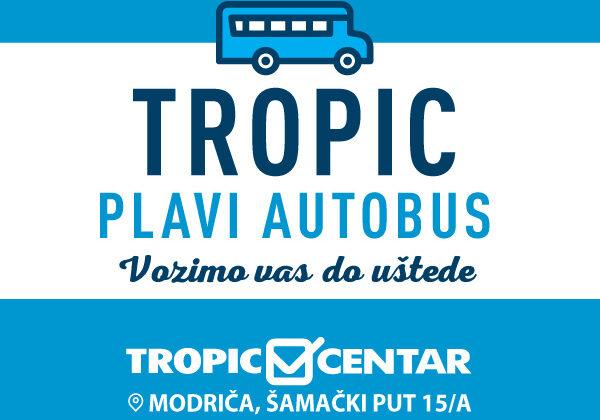 Vozimo vas do uštede Tropic plavim autobusom!
